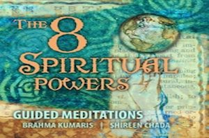 The 8 Spiritual Powers @ Tampa BK Meditation